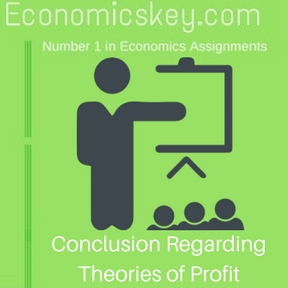 Conclusion Regarding Theories of Profit