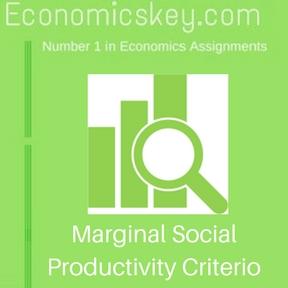 Marginal Social Productivity Criterio