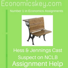 Hess & Jennings Cast Suspect on NCLB Assignment help