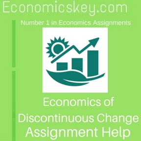 Economics of Discontinuous Change Assignment help
