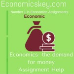 Economics- the demand for money Assignment Help