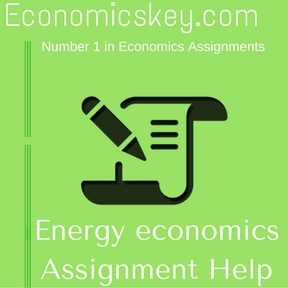 Energy economics Assignment Help