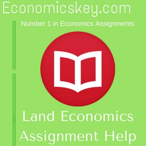 Land Economics Assignment Help