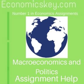 Macroeconomics and Politics Assignment help