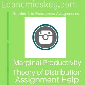 Marginal Productivity Theory of Distribution Assignment help