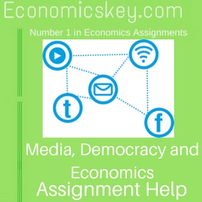 Media, Democracy and Economics Assignment help