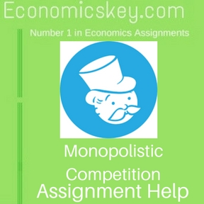Monopolistic Competition Assignment help
