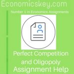 Perfect Competition and Oligopoly