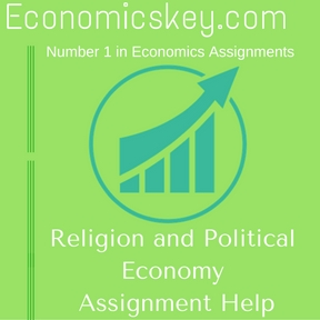 Religion and Political Economy Assignment Help