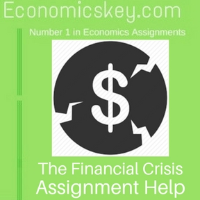 The Financial Crisis Assignment help