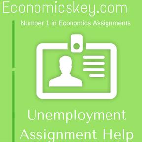 Unemployment Assignment Help